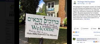 A sign at the University of Oregon Hillel was vandalized, July 2018. by the Forward