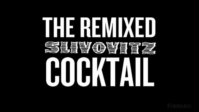 Remixed Slivovitz Cocktail